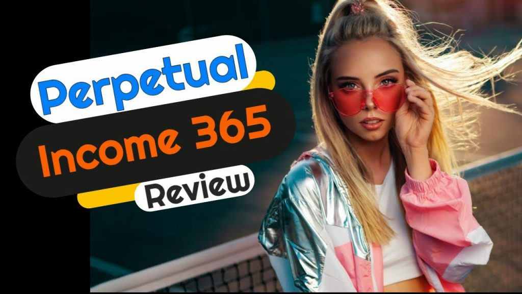 Read Our Perpetual Income 365 Review